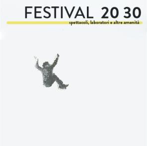 avanguardie 20 30, festival 20 30, oratorio san filippo neri, bologna, teatro, danza, performing art, fondazione del monte